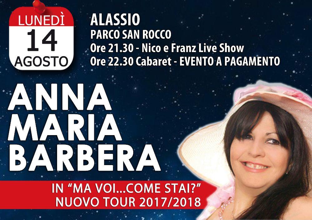 """Cabaret d'Autore: Alassio ospita Anna Maria Barbera e il suo """"Ma voi…come stai?"""""""