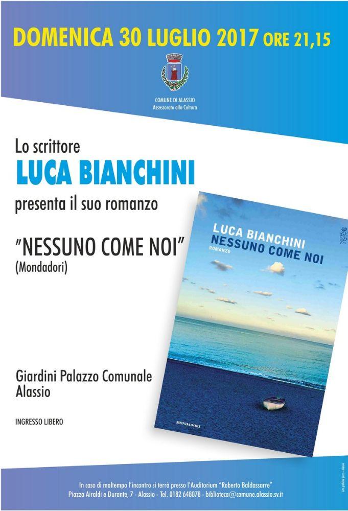"""Luca Bianchini ad Alassio per presentare """"Nessuno come noi"""""""