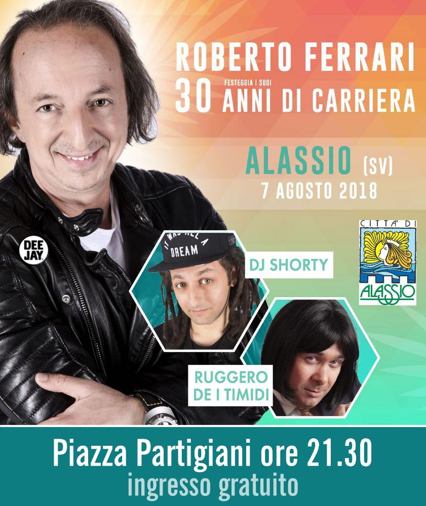 Roberto Ferrari ad Alassio per festeggiare il 30 anni di carriera