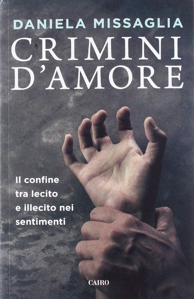 """Ad Alassio Daniela Missaglia con """"Crimini d'Amore"""""""